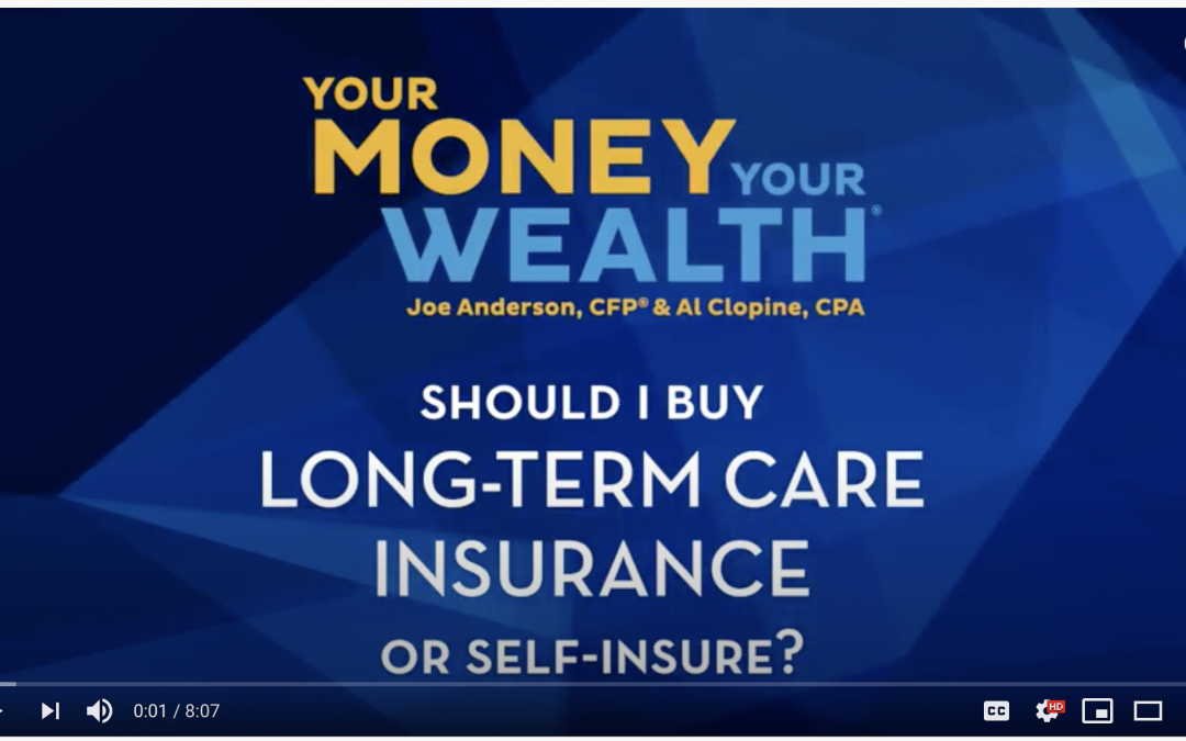 #213 Buy Long-Term Care Insurance or Self-Insure?