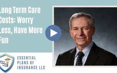 Vlog 155: Long Term Care Costs: Worry less, Have More Fun